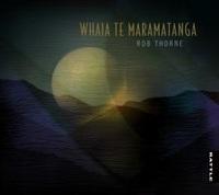 Whāia te Māramatanga by Rob Thorne