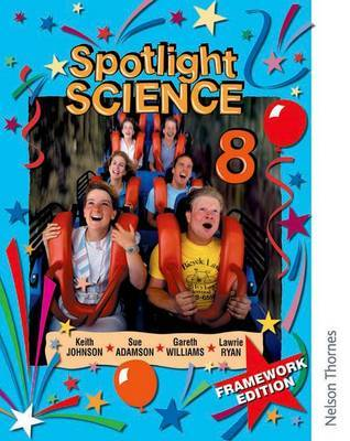 Spotlight Science 8: Framework Edition by Lawrie Ryan image