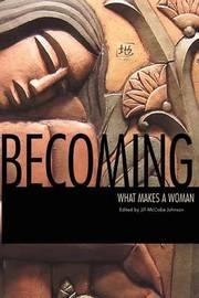 Becoming by Manwaring Marjorie