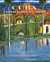 Cuba by Gary R. Libby