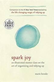 Spark Joy by Marie Kondo