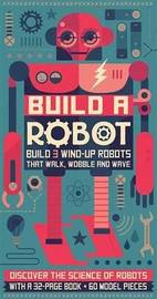 Build a Robot by Steve Parker