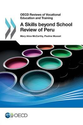 A skills beyond school review of Peru by Mary Alice McCarthy