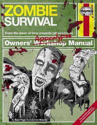 Haynes Zombie Survival: Owners Workshop Manual by Sean T Page