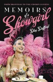 Memoirs of a Showgirl by Shay Stafford