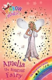 Amelia the Singing Fairy (Rainbow Magic #103 - Showtime Fairies series) by Daisy Meadows