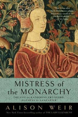 Mistress of the Monarchy by Alison Weir image