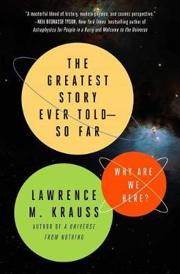 The Greatest Story Ever Told--So Far by Lawrence M. Krauss image