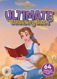 Disney: Beauty and the Beast Ultimate Colouring Book