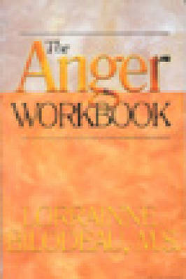 The Anger Workbook by Lorrainne Bilodeau image