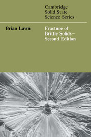 Cambridge Solid State Science Series by Brian R. Lawn