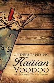 Understanding Haitian Voodoo by Emmanuel Felix image