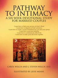 Pathway to Intimacy: A Six Week Devotional Study for Married Couples by Carol Welch image