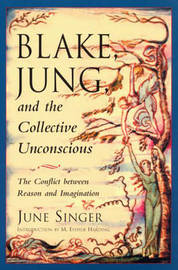 Blake, Jung and the Collective Unconscious by June K. Singer image