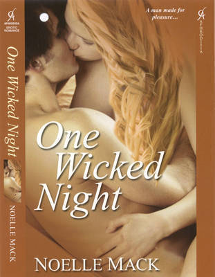 One Wicked Night by Noelle Mack