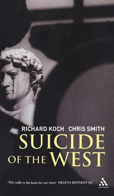 Suicide of the West by Richard Koch