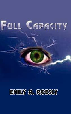 Full Capacity by Emily A. Roesly image