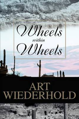 Wheels Within Wheels by Art Wiederhold image