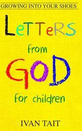 Letters from God for Children by Ivan Tait