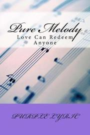 Pure Melody by Nadine Frye image