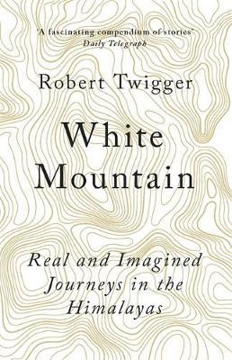 White Mountain by Robert Twigger image