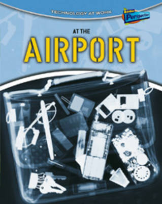 At the Airport by Richard Spilsbury