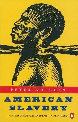 American Slavery by Peter Kolchin image