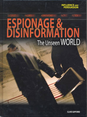 Espionage and Disinformation by Clive Gifford