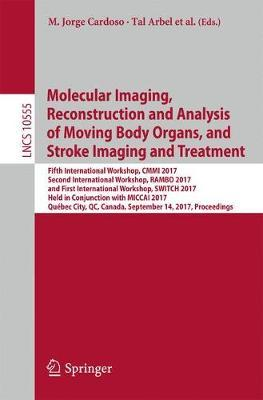 Molecular Imaging, Reconstruction and Analysis of Moving Body Organs, and Stroke Imaging and Treatment image