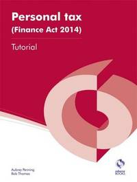 Personal Tax (Finance Act 2014) Tutorial by Aubrey Penning