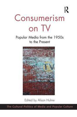 Consumerism on TV by Alison Hulme image