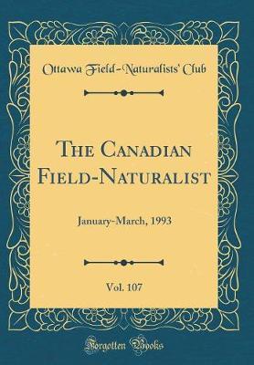 The Canadian Field-Naturalist, Vol. 107 by Ottawa Field Club image