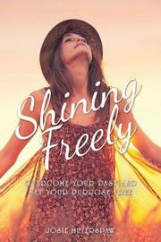 Shining Freely by Josie Muterspaw image
