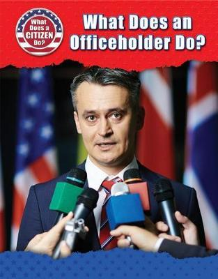 What Does an Officeholder Do? by Chris Townsend image