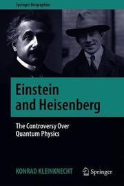 Einstein and Heisenberg by Konrad Kleinknecht