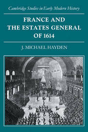 France and the Estates General of 1614 by J.Michael Hayden image