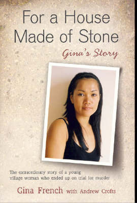 For a House Made of Stone: Gina's Story by Gina French image