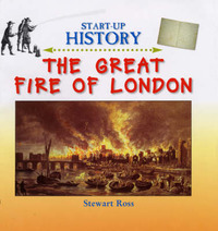 The Great Fire of London by Stewart Ross image