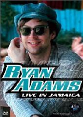Ryan Adams - Live In Jamaica on DVD