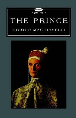 The Prince (deodand Classics) by Niccolo Machiavelli image