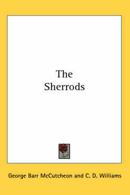 The Sherrods by George , Barr McCutcheon