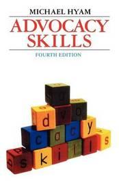 Advocacy Skills by Michael Hyam