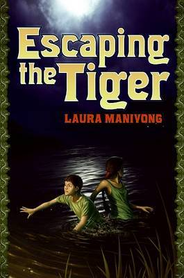 Escaping the Tiger by Laura Manivong