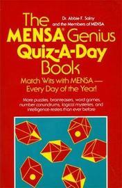 The Mensa Genius Quiz-a-day Book by Abbie F. Salny