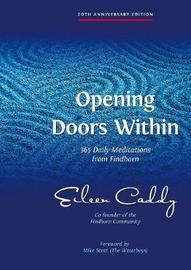 Opening Doors Within by Eileen Caddy