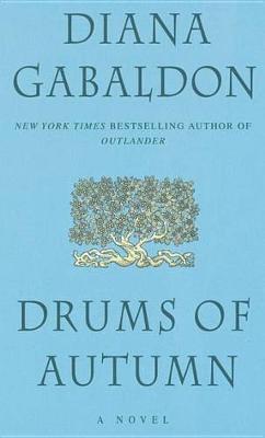 Drums of Autumn (Outlander #4) (US Ed.) by Diana Gabaldon image