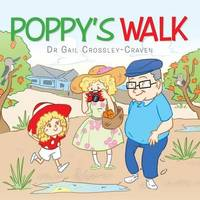 Poppy's Walk by Dr Gail Crossley-Craven (Dr CC)