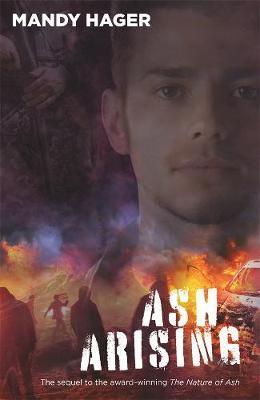 Ash Arising by Mandy Hager