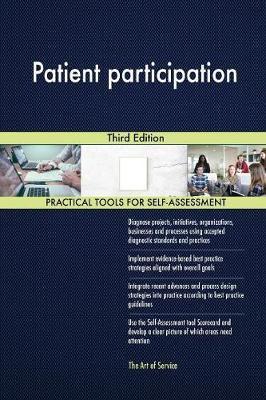 Patient Participation Third Edition by Gerardus Blokdyk