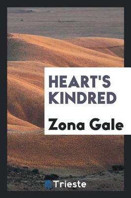 Heart's Kindred by Zona Gale image